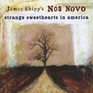 James Shipp's Nós Novo 歌手頭像
