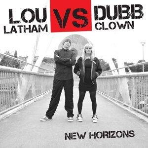 Lou Latham, Dubb Clown 歌手頭像