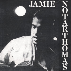 Jamie Notarthomas 歌手頭像