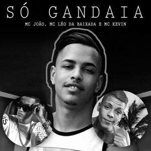 MC João, MC Léo da Baixada & MC Kevin 歌手頭像