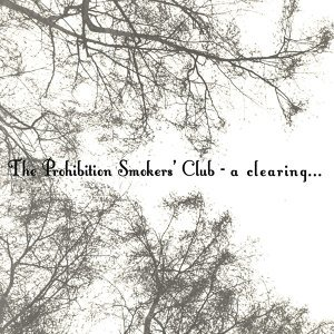 The Prohibition Smokers' Club 歌手頭像