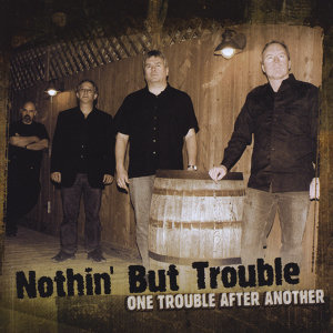 Nothin' But Trouble 歌手頭像