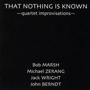 John Berndt, Jack Wright, Michael Zerang & Bob Marsh 歌手頭像