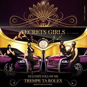 Secrets Girls feat. DJ Lothy Follow Me 歌手頭像