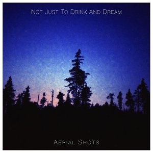 Not Just to Drink and Dream 歌手頭像