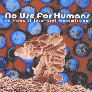 No Use For Humans 歌手頭像