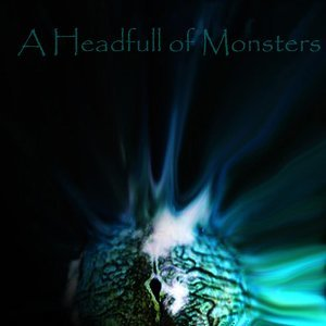 A Headfull Of Monsters 歌手頭像