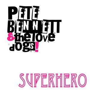 Pete Bennett and the Lovedogs 歌手頭像