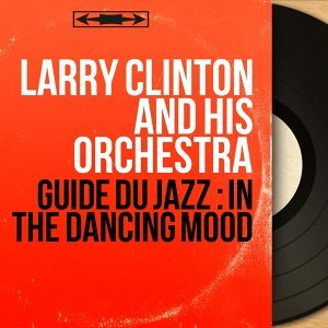 Larry Clinton and his Orchestra