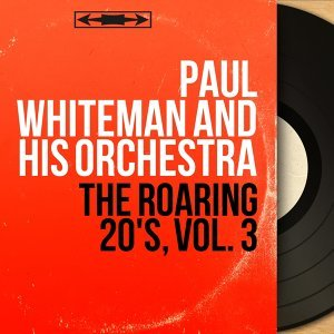 Paul Whiteman and his Orchestra 歌手頭像