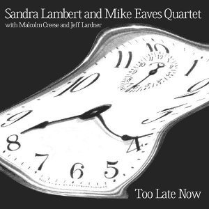 Sandra Lambert & Mike Eaves Quartet 歌手頭像