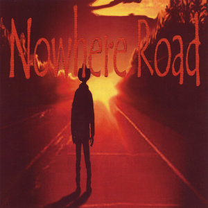 Nowhere Road 歌手頭像