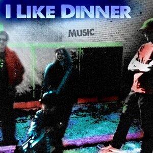 I Like Dinner 歌手頭像