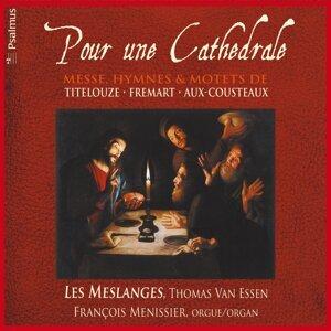 Les Meslanges, Thomas Van Essen, François Menissier 歌手頭像