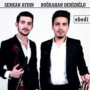 Serkan Aydın & Buğrahan Denizoğlu 歌手頭像