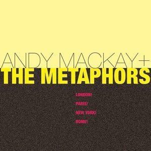 Andy Mackay, The Metaphors 歌手頭像