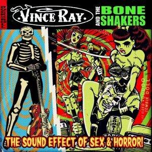 Vince Ray, The Boneshakers 歌手頭像