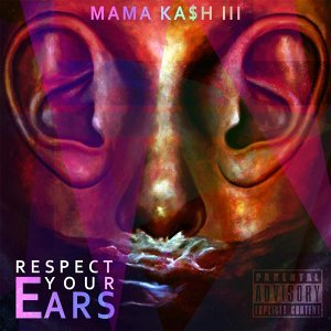 Mama Ka$h III 歌手頭像