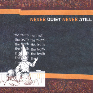Never Quiet Never Still 歌手頭像
