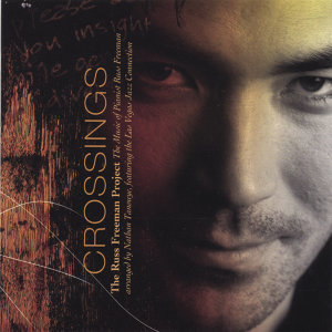 "The Russ Freeman Project ""Crossings"" 歌手頭像"