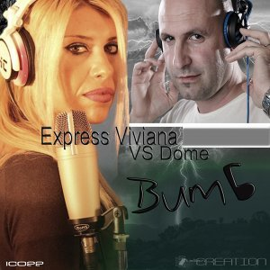 Express Viviana, Dome 歌手頭像