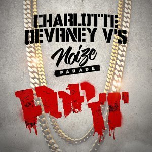 Charlotte Devaney, Noize Parade 歌手頭像