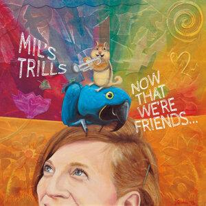 Mil's Trills 歌手頭像