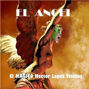 El Magico Hector Lopez Tesillos 歌手頭像