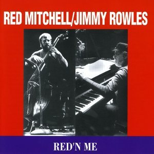 Red Mitchell & Jimmy Rowles 歌手頭像