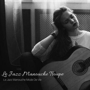 Le Jazz Manouche Troupe 歌手頭像