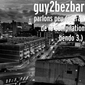 Guy2Bezbar 歌手頭像