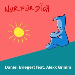 Daniel Briegert feat. Alexx Grimm 歌手頭像