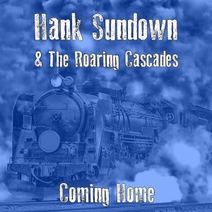Hank Sundown, The Roaring Cascades 歌手頭像