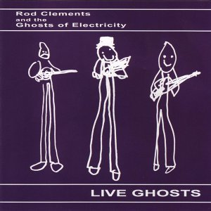 Rod Clements, The Ghosts of Electricity 歌手頭像
