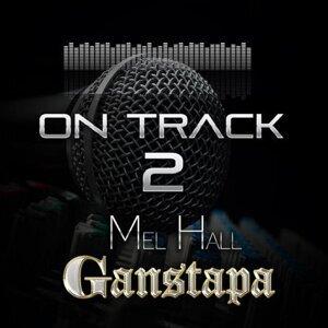 Mel Ganstapa Hall 歌手頭像