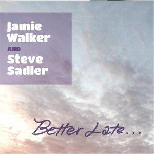 Jamie Walker, Steve Sadler 歌手頭像