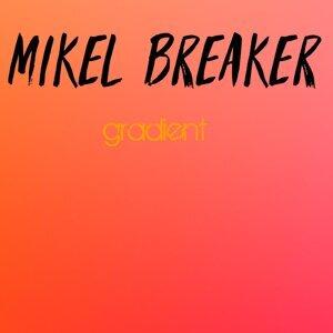 Mikel Breaker 歌手頭像