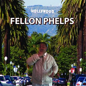 Fellon Phelps 歌手頭像