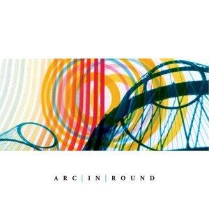Arc in Round 歌手頭像