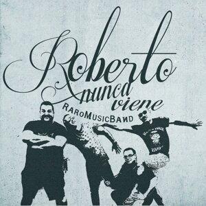 Roberto Nunca Viene 歌手頭像