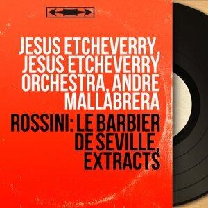 Jésus Etcheverry, Jésus Etcheverry Orchestra, André Mallabrera 歌手頭像
