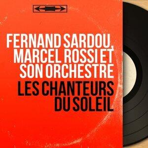 Fernand Sardou, Marcel Rossi et son orchestre 歌手頭像
