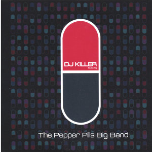 The Pepper Pills Big Band 歌手頭像