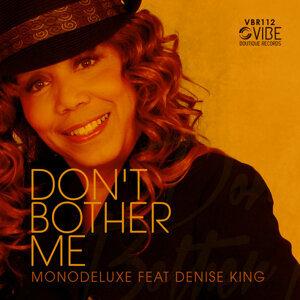 Monodeluxe, Denise King 歌手頭像