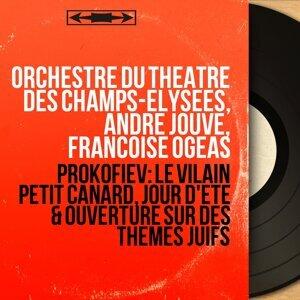 Orchestre du Théâtre des Champs-Élysées, André Jouve, Françoise Ogeas 歌手頭像