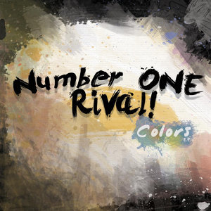 Number One Rival! 歌手頭像