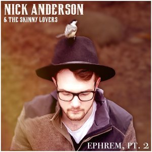Nick Anderson and The Skinny Lovers 歌手頭像