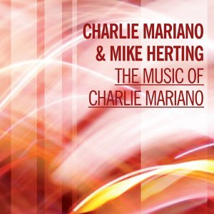 Charlie Mariano, Mike Herting 歌手頭像