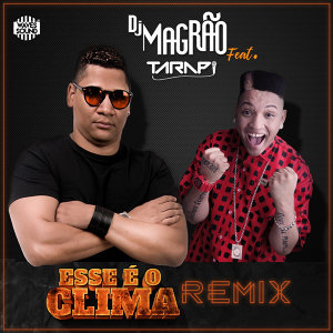 DJ Magrão Feat. Mc Tarapi 歌手頭像