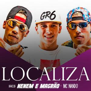 MCs Magrão e  Nenem & MC Nando 歌手頭像